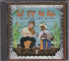 J'ai Ete Au Bal (I Went To The Dance) Vol 2 - Various - CD (Arhoolie CD-332)