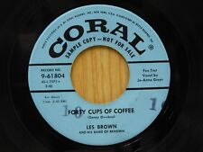 Les Brown 45 Forty Cups Of Coffee bw Forever Blowing Bubbles - Coral VG+