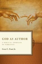 God as Author: A Biblical Approach to Narrative (Paperback or Softback)