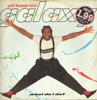PHIL FEARON & GALAXY – What Hacer I Hacer - Ensign – 12ENY 510 - UK 1984