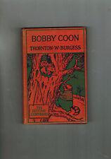 THORNTON W. BURGESS The Adventures of Bobby Coon - 1945 hardback