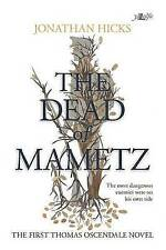 The Dead of Mametz: A Thomas Oscendale Novel-ExLibrary
