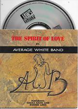 THE AVERAGE WHITE BAND ft CHAKA KAHN - The spirit of love CD SINGLE 6TR 1988 NL