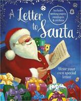 A Letter to Santa Write Your Own Special Letter Hardcover Activity Books