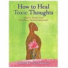 How to Heal Toxic Thoughts (Paperback or Softback)