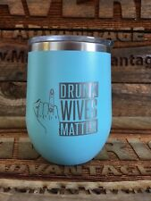 Stemless Wine Tumbler Coffee Travel Mug Glass Double Wall Drunk Wives Matter