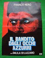 S01 Manifesto El Bandido Contra Occhi Azzurri Franco Negros Dalila Por Lazzaro
