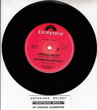 "RIGHTEOUS BROTHERS  Unchained Melody & My Darling Clementine 7"" 45 rpm record"