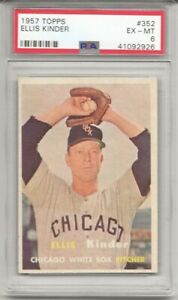 1957 Topps #352 ELLIS KINDER, PSA 6 EX-MT,  CHICAGO WHITE SOX, L@@K !