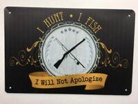 Metal Tin Sign i hunt i fish i will not apologize Bar Pub Home Vintage Retro