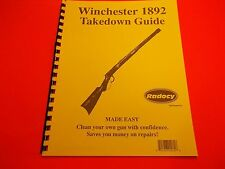 TAKEDOWN MANUAL GUIDE WINCHESTER 1892 LEVER ACT RIFLE, illustrated & referenced