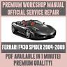 *WORKSHOP MANUAL SERVICE & REPAIR GUIDE for FERRARI F430 SPIDER 2004-2009