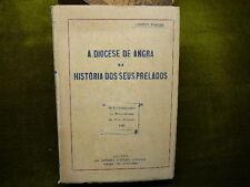 Conego Pereira A DIOCESA DE ANGRA na HISTORIA DOS SEUS PRELADOS 1950 Portugal