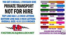 PRIVATE TRANSPORT NOT FOR HIRE - DECALS - FREE SHIPPING