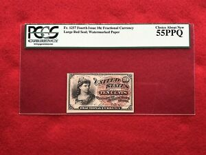 FR-1257 Fourth Issue Fractional Currency 10c Cent *PCGS 55 PPQ Choice About New*