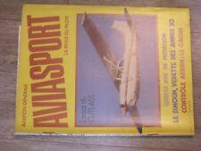 $$$ Revue Aviasport N°308 CutlassSimounControle aerienOshkoshChavenay