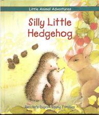 B000WL1LG4 Silly Little Hedgehog (Little Animal Adventures)