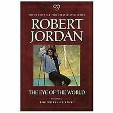 The Eye of the World: Book One of 'The Wheel of Time' by Jordan, Robert
