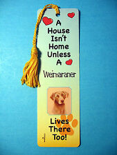 """Weimaraner"" A House Isn't Home - Tassel Bookmark (flag gold tassel) Sku# 42"