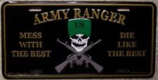 Aluminum Military License Plate Army Ranger Mess with Best Die Like Rest NEW