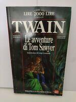 LE AVVENTURE DI TOM SAWYER TWAIN BIBLIOTECA ECONOMICA NEWTON