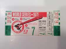 Full 1971 World Series Ticket Pittsburgh  Pirates clincher Clemente Last WS gm 7