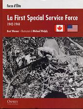 LA FIRST SPECIAL SERVICE FORCE - forze d'Élite -guerre contemporanee Osprey 2012