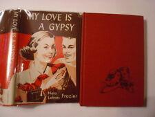 My Love is a Gypsy, Neta Lohnes Frazier, DJ, 1952, 1st Edition