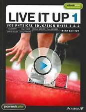 Live it Up 1 - VCE Physical Education Units 1 and 2 by Fiona Shepherd, Michelle…