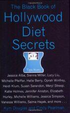 The Black Book of Hollywood Diet Secrets-Cindy Pearlman, Kym Douglas