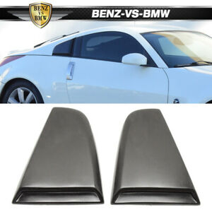 Fit For 03-08 Nissan 350Z Rear Quarter Side Window Louvers Scoops 2PCS