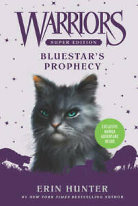 Warriors Super Edition: Bluestar's Prophecy - Paperback By Hunter, Erin - GOOD