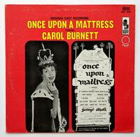 Carol Burnett Once Upon A Mattress *EXCELLENT* LP 1959 Original Cast Recording