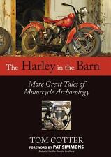 THE HARLEY IN THE BARN - COTTER, TOM/ SIMMONS, PAT (FRW) - NEW PAPERBACK BOOK