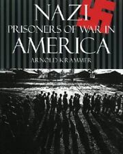 Krammer NAZI PRISONERS OF WAR IN AMERICA Pb