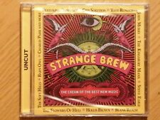 Strange Brew, The Cream Of The Best New Music, Uncut