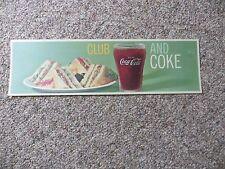 ORIGINAL VTG Drink Coca-Cola, club sandwich and coke plastic coated display sign