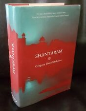 Shantaram by Gregory David Roberts, Scribe Melbourne 2003,1st Edition, 1st Print