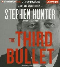 The Third Bullet (Bob Lee Swagger Series) by Hunter, Stephen in New