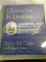 John McCain ~ CHARACTER IS DESTINY ~ First Edition ~ INSCRIBED BY SENATOR McCAIN