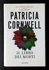 Patricia Cornwell, Il Libro dei Morti, Ed. Mondadori, 2007