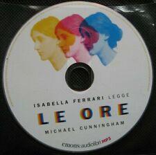 Audiolibro audio book cd MP3  LE ORE - Michael Cunningham / usato