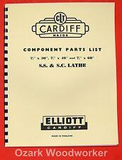 "ELLIOTT Cardiff Major 7.5"" Metal Lathe SS & SC Parts Manual 0289"