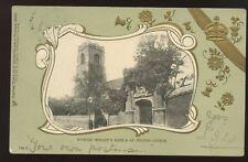 Suffolk IPSWICH Wolsey's Gate St Peter's Church 1903 u/b PPC embossed border