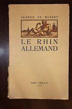 ✒ Alfred de MUSSET Le Rhin allemand 1917 illustré André DOMIN sur vélin KIEFFER