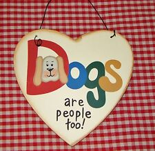 Cute Country Heart DOGS ARE PEOPLE TOO!  Cat Lover Wood Sign