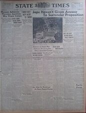 JAPANESE NOT GIVEN ANSWER TO SURRENDER PROPOSITION KEPT DARK AUGUST 13 1945 B6