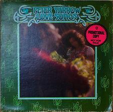 PETER YARROW: Love Songs-NM1972LP PRINTED LABEL PROMO