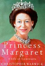 Princess Margaret: A Life of Contrasts,Christopher Warwick- 9780233996400