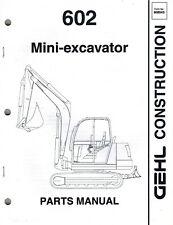 Gehl 602 Mini Excavator Parts Manual New Form 908543